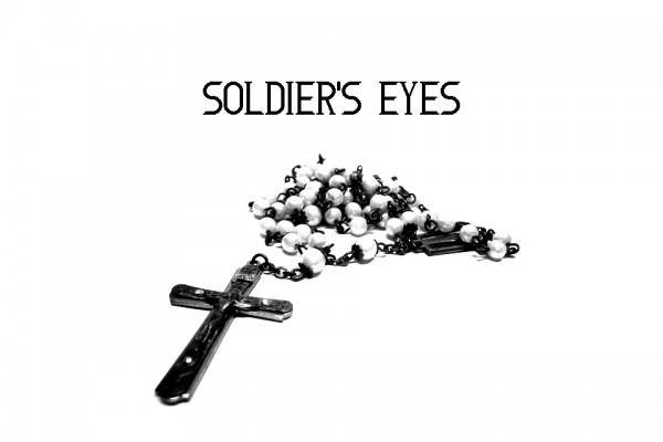 Soldier's Eyes | Short Story