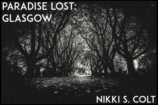 Paradise Lost: Glasgow (Poem III of VI)